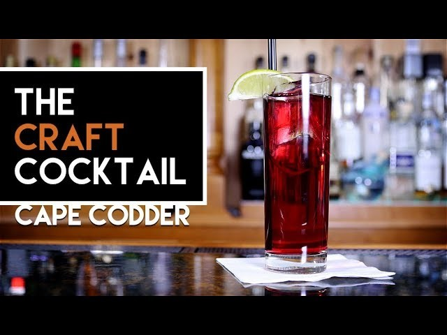 How To Make The Cape Codder   Bartending 101 ???? The Craft Cocktail