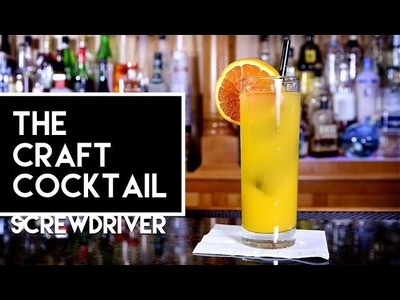 How To Make The Screwdriver | Bartending 101 ???? The Craft Cocktail