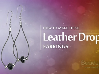 How to make these Leather Drop Earrings