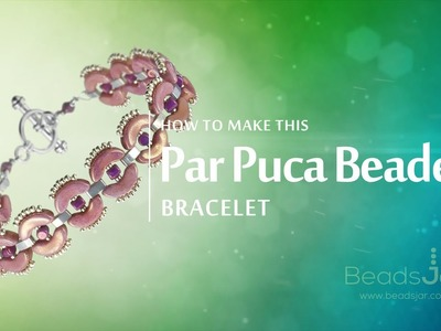 How to make this Par Puca Beaded Bracelet | Seed Beads