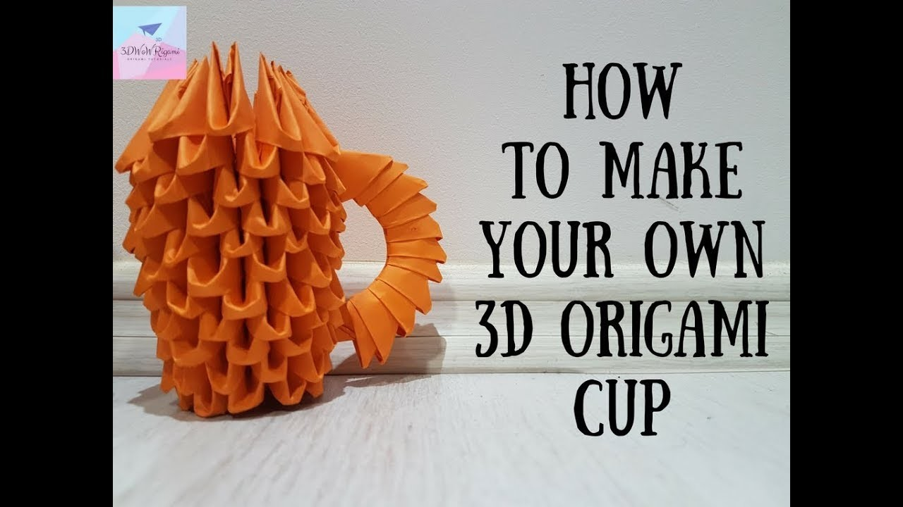 How To Make Your Own Origami Cup For Beginners-3D Origami ... - photo#32