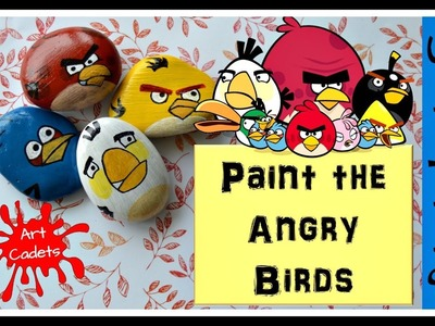 How to Stone paint the Angry Birds! (Pebble Art)