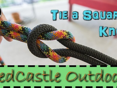 How to Tie a Square Knot: Tie 2 Equal Sized Ropes Together