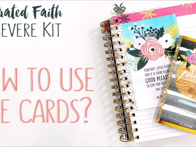 Illustrated Faith Persevere Kit | How To Use The Cards?