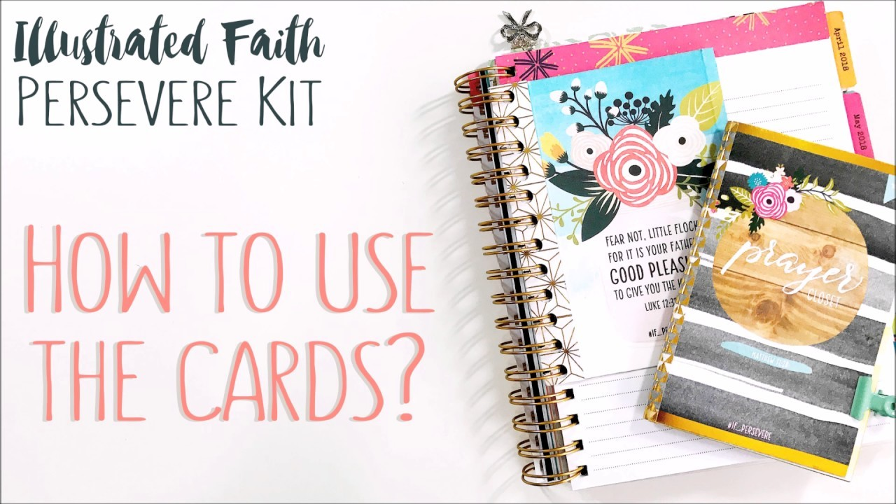 Illustrated Faith Persevere Kit   How To Use The Cards?