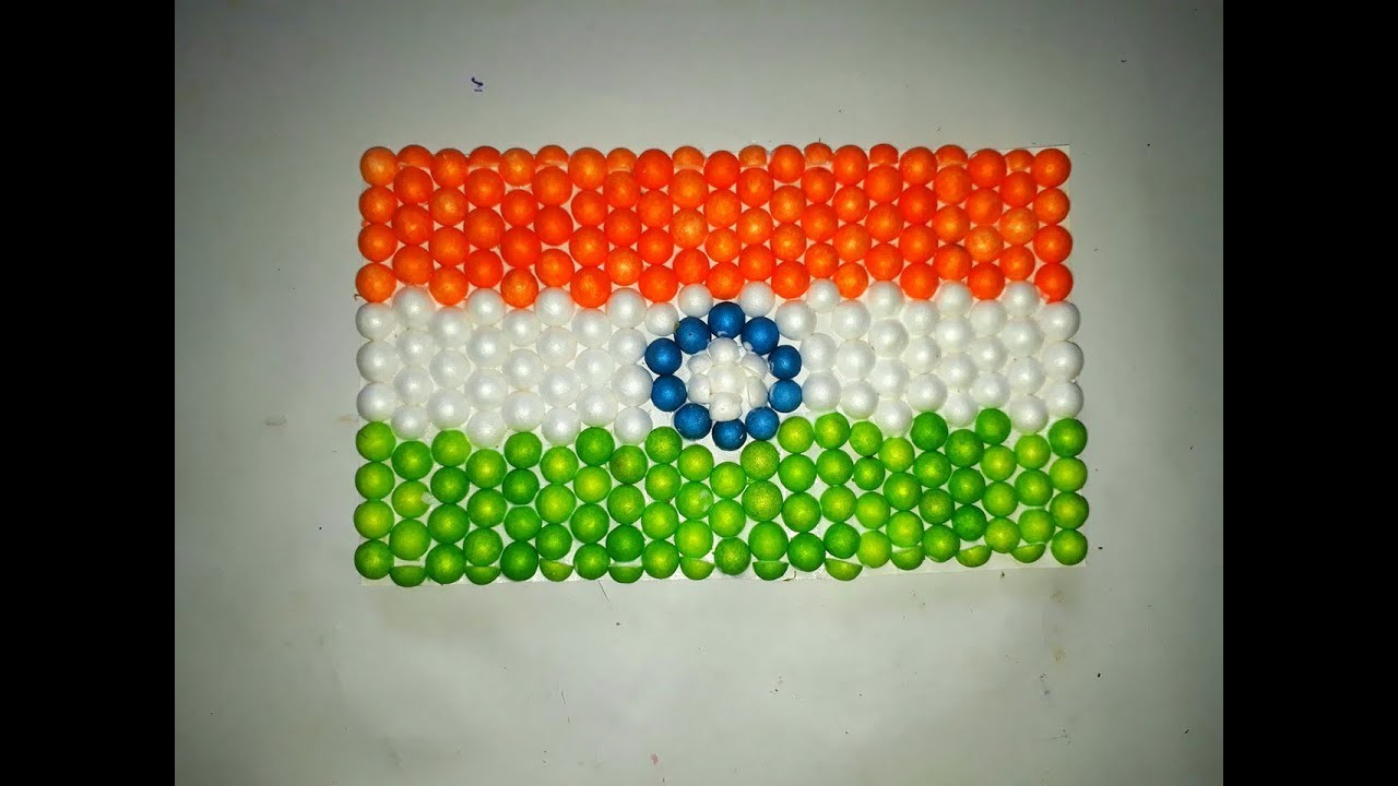 Indian Flag Making With Thermocol Balls Art How To Make