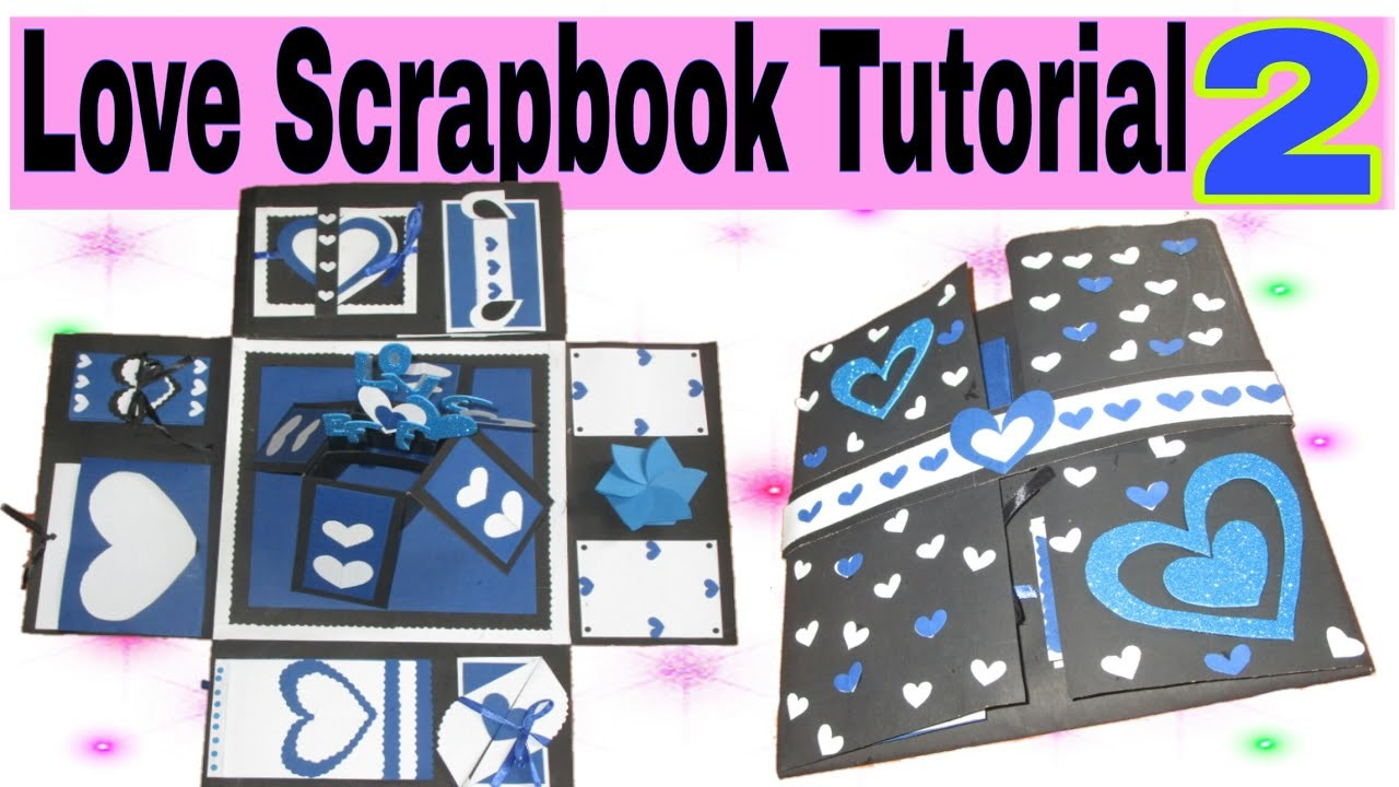 Love Scrapbook Tutorial Part - 2   Valentine's Day Gift idea  How to make  a scrapbook easy tutorial