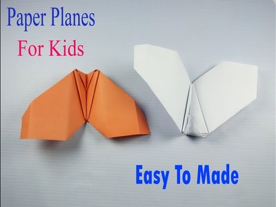 Simple Origami paper planes for Kids How to make a paper airplane that Flies paper Glider