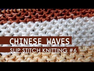 Slip Stitch Knitting #6: Honeycomb stitch aka Chinese Waves stitch