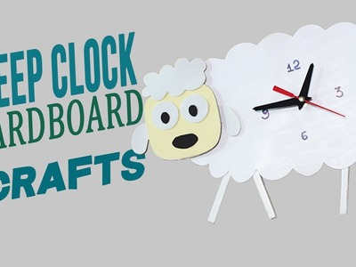 3 Minute Crafts. How to make your own Wall Clock. Sheep Clock in Diy Cardboard Crafts Ideas