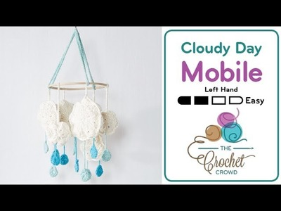 How to Crochet A Mobile: Cloudy Day
