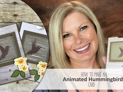 How to make an amazing Animated Hummingbird Card and Giveaway with Stampin Up Move Me Bundle