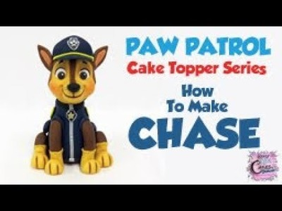 How To Make CHASE - PAW PATROL Cake Topper Series