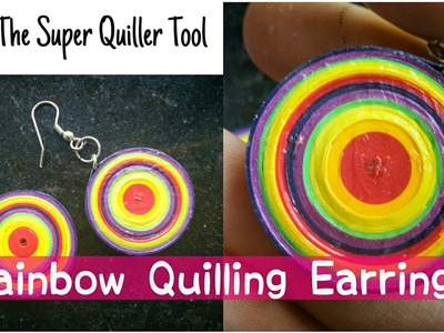 HOW TO MAKE PAPER QUILLING RAINBOW EARRINGS WITH SUPER QUILLER IN LESS THAN A MINUTE .