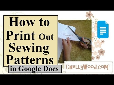 How to Print Out Sewing Patterns in Google Docs