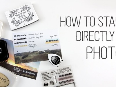 How to stamp directly on photos
