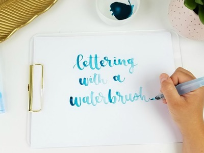 How to Use a Waterbrush for Handlettering | Pentel Aquash Waterbrush Tutorial