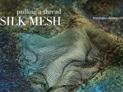Pulling a Thread How to Cut Treetop's Silk Mesh Fabric