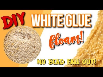 ASMR DIY White Glue Floam, No Bead Fall Out (with and without borax)