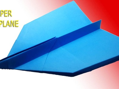 BEST PAPER AIRPLANE - How to make a paper airplane that FLIES  FAR  DIY