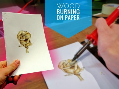 Burning a Rose On Paper - Pyrography