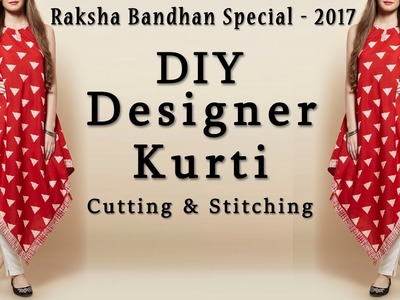 DIY Designer Triangle Kurti Cutting & Stitching |  Rakhi Special 2017