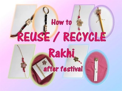 DIY How to REUSE.RECYCLE Rakhi