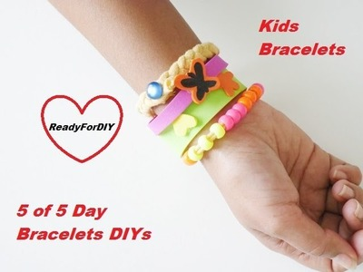 DIY Kids Bracelets - So Easy - Day 5 Of Day 5 Bracelets DIYs