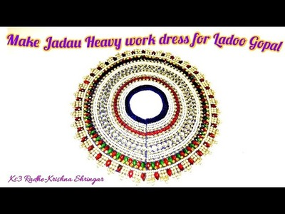 DIY Make Heavy Jadau Pasting poshak (dress) of Laddu Gopal - no sew only glue Janmashtmi special