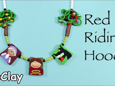 DIY Necklace with  polymer clay canes. Red Riding hood tale.