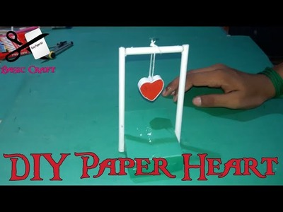 DIY-Paper Heart || How To Make A Paper Heart || कागज का दिल कैसे बनायें