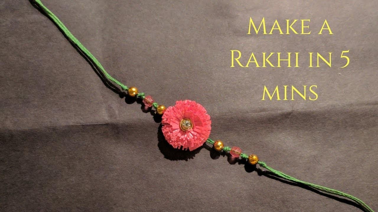 DIY Rakhi in 5 mins