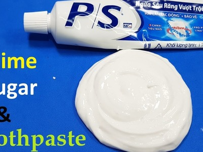 Diy Slime toothpaste and Sugar ! How To Make Slime Only Sugar & toothpaste