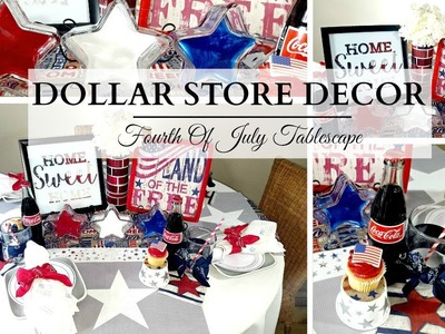 Dollar Store DIY's & Decor ~ Fourth Of July Tablescape