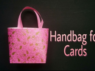 Handbag for Cards | DIY | Handmade Bag | Bag in a Box