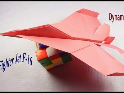 Haw to make paper General Dynamics F 16 Fighting Falcon, easy way to make   paper fighter jet F 16