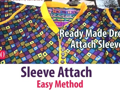 How to attach sleeves in ready made dresses churidar kameez (DIY) Easy Method