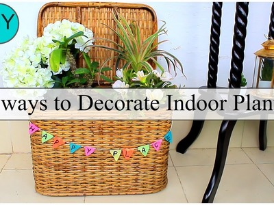 How to decorate Indoor Pots at home(Part2). DIY for Home Decor