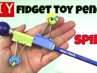 HOW TO MAKE A FIDGET SPINNER TOY PENCIL- DIY FIDGET TOYS - OLD SCHOOL TOYS - COOL DIY FIDGET PENCILS