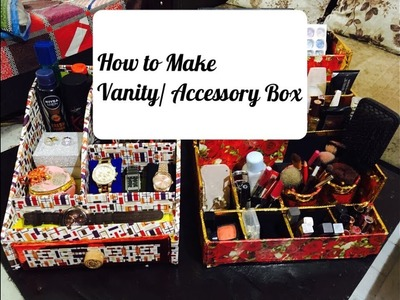 HOW TO MAKE VANITY.MAKEUP.ACCESSORY BOX AT HOME | DIY -  RECYCLE YOUR CARDBOARD | SONYA M
