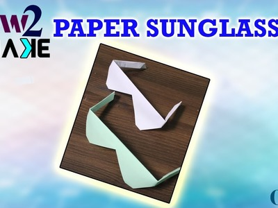 How to make Sun Glasses with waste paper in a simple and easy way