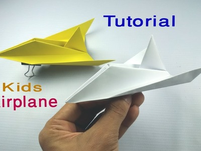 Kid`s Paper Airplane Designs,Easy Paper Airplane Fold and Fly Tutorial, DIY paper airplane