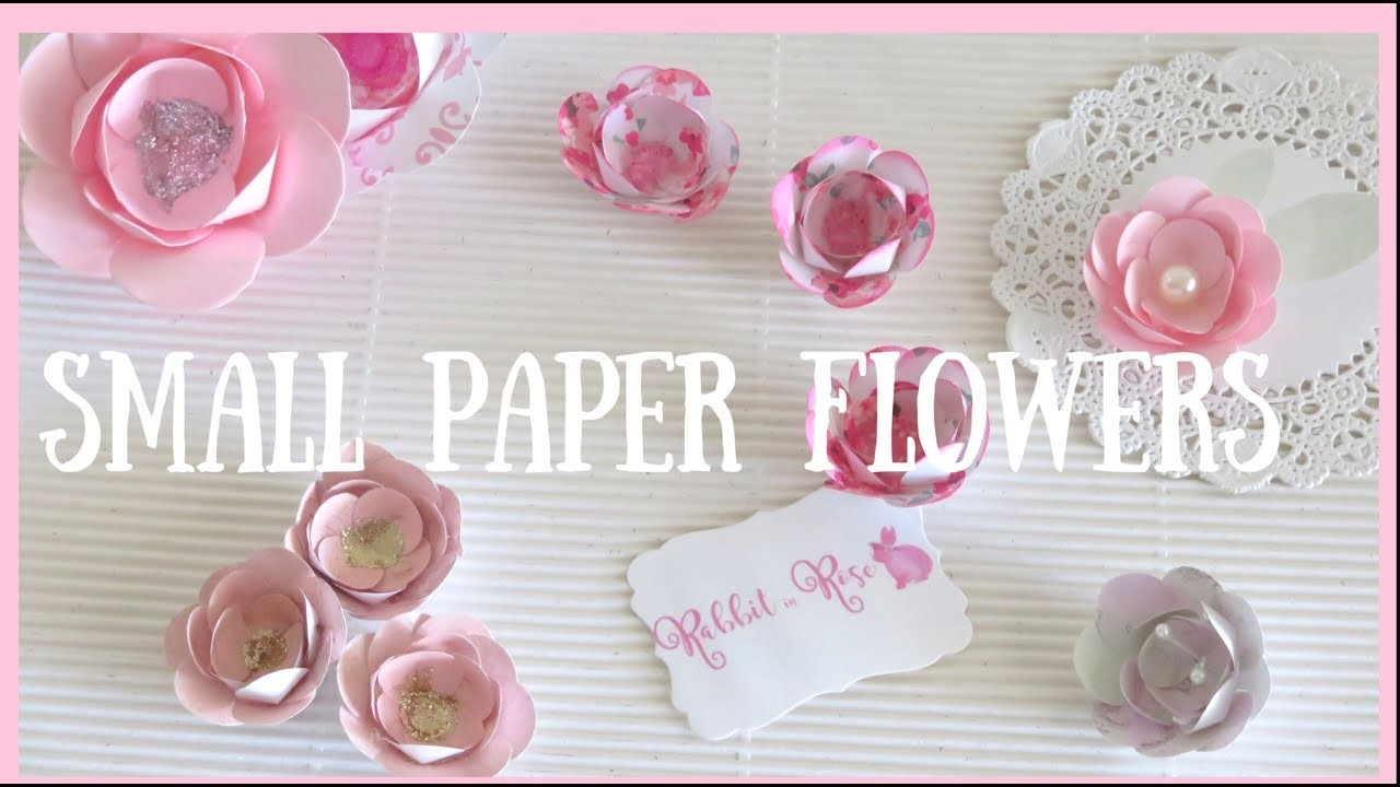 Small paper flowers diy embellishments for Small flowers for crafts