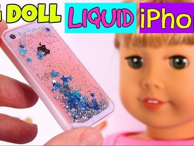 DIY American Girl Doll Liquid iPhone