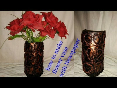 DIY beautiful antique look flower vase with Newspaper best out of waste project
