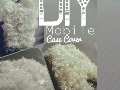 DIY Mobile Case Design   Using Wool only