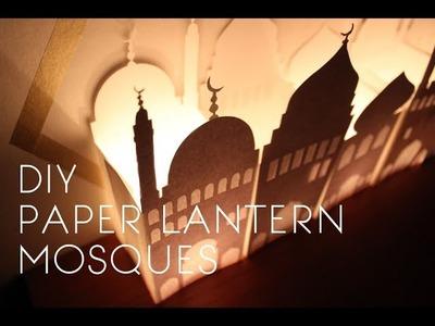 DIY Paper Lantern Mosques