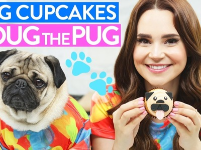 DIY PUG CUPCAKES w. Doug the Pug!