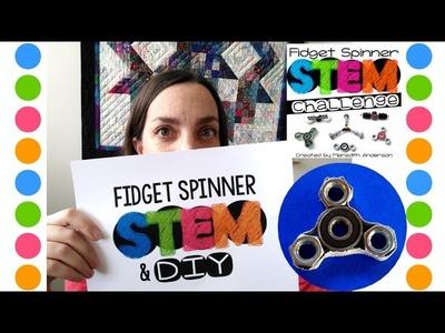Fidget Spinner STEM Challenge Overview and DIY