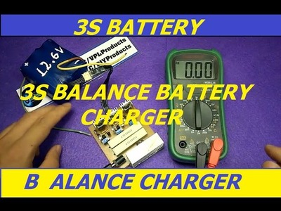 How To Make 2S 3S Balance Battery Charger - DIY Products